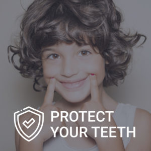 protect your teeth